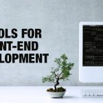 7 Tools for front-end development