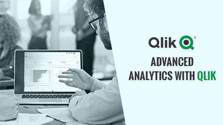 Advanced Analytics with Qlik | AditMicrosys
