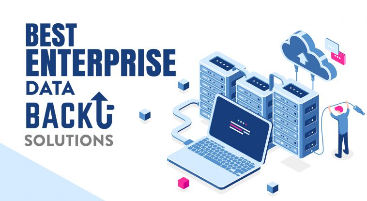 Enterprise Data Backup Solutions